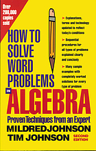 How to solve word problems in algebra : a solved problem approach