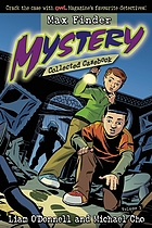 Max Finder mystery : collected casebook. Volume 1