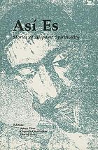 Así es : stories of Hispanic spirituality