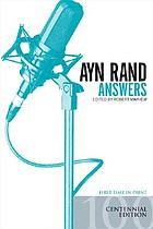 Ayn Rand answers : the best of her Q & A