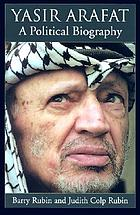Yasir Arafat : a political biography
