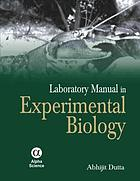 Experimental biology : a laboratory manual