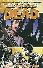 The walking dead. Vol. 11, Fear the hunters