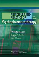 Principles and Practice of Psychopharmacotherapy.