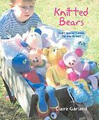 Knitted bears : eight special friends for you to knit and crochet