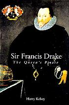 Sir Francis Drake : the Queen's pirate