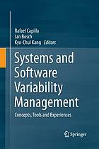 Systems and software variability management : concepts, tools and experiences