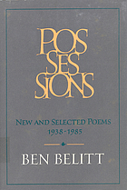 Possessions : new and selected poems, 1938-1985