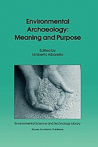 Environmental archaeology : meaning and purpose