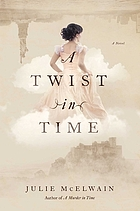 A twist in time : a novel