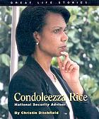 Condoleezza Rice : National Security Advisor
