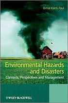 Environmental hazards and disasters : contexts, perspectives and management