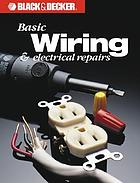 Basic wiring & electrical repairs.