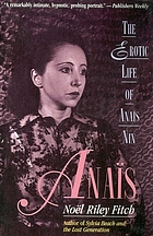 Anaïs : the erotic life of Anaïs Nin