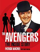 The Avengers : the inside story