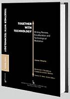 Together with technology : writing review, enculturation, and technological mediation
