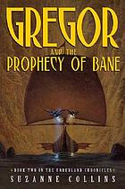 Gregor the Overlander and the Prophecy of Bane