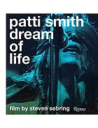 Patti Smith : dream of life