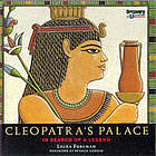 Cleopatra's palace : in search of a legend.
