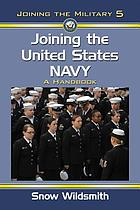 Joining the United States Navy : a handbook