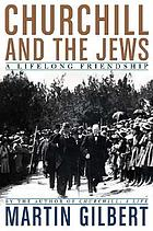 Churchill and the Jews : a lifelong friendship