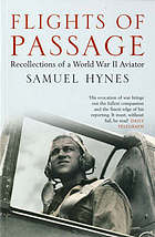 Flights of passage : recollections of a World War II pilot