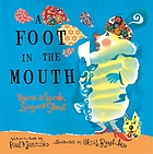 A foot in the mouth : poems to speak, sing, and shout