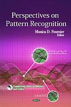 Perspectives on pattern recognition