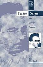 Victor Serge : the uses of dissent