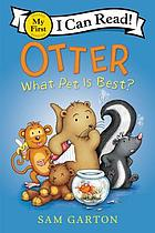 Otter : what pet is best?