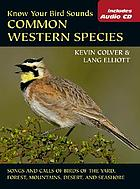 Know your bird sounds : common western species