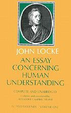 An essay concerning human understanding : complete and unabridged