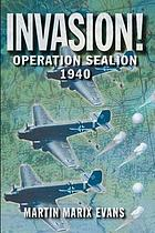 Invasion! : Operation Sealion, 1940