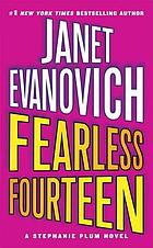 Fearless fourteen : a Stephanie Plum novel