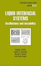 Liquid interfacial systems : oscillations and instability