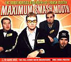Maximum Smash Mouth : a CD-audio biog.
