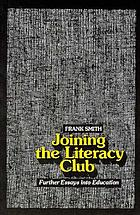 Joining the literacy club : further essays into education