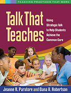 Talk That Teaches : Using Strategic Talk to Help Students Achieve the Common Core.