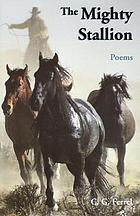 The mighty stallion : and other poems