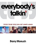 Everybody's talkin' : the top films of 1965-1969
