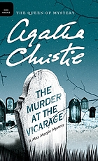 The murder at the vicarage : a Miss Marple mystery