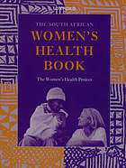 The South African Women's health book