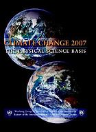 Climate change 2007 : the physical science basis : contribution of Working Group I to the Fourth Assessment Report of the Intergovernmental Panel on Climate Change