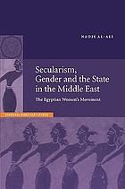 Secularism, gender, and the state in the Middle East : the Egyptian women's movement