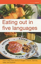 Eating out in five languages : English-French-German-Italian-Spanish.
