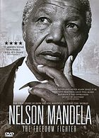 Nelson Mandela : the freedom fighter