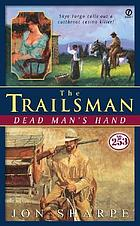 The trailsman: Dead man's hand