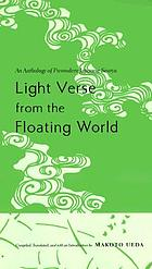 Light verse from the floating world : an anthology of premodern Japanese senryu
