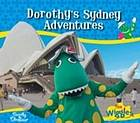 Dorothy the dinosaur's Sydney adventuresl