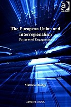 The European Union and interregionalism : patterns of engagement